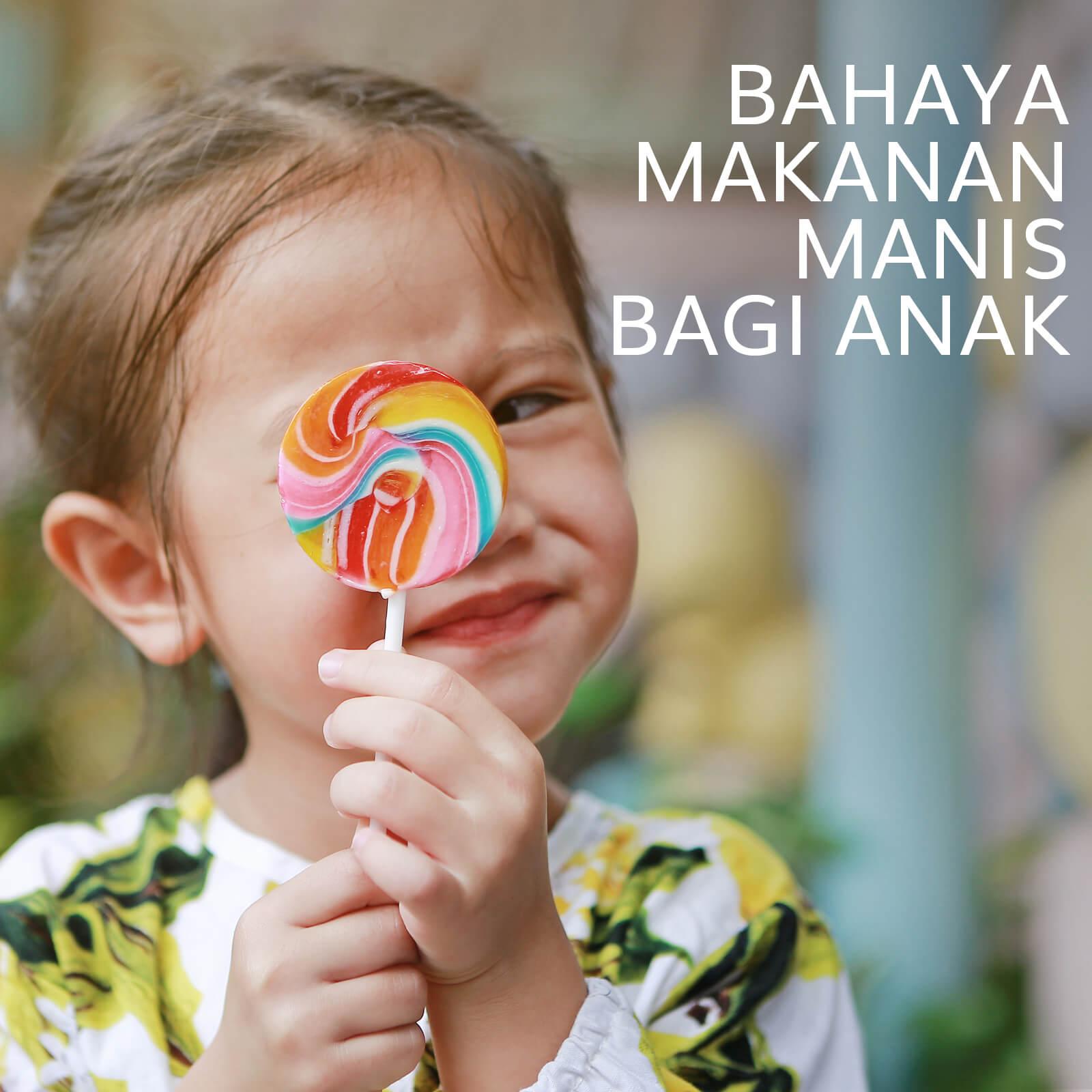 Image BAHAYA MAKANAN MANIS BAGI ANAK
