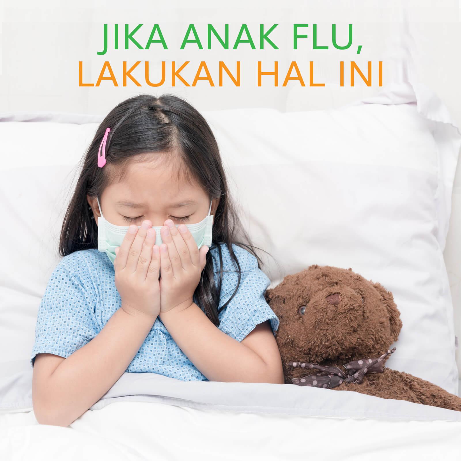 Image JIKA ANAK FLU, LAKUKAN HAL INI
