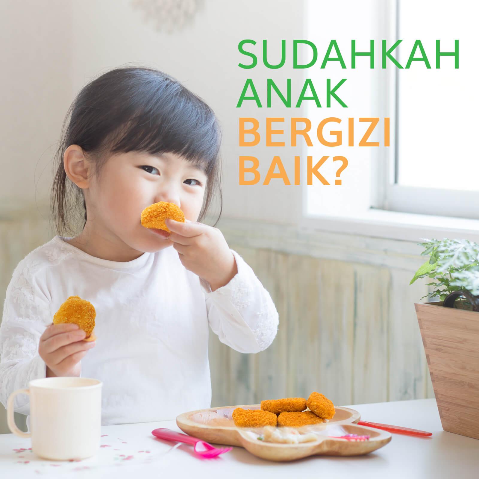 Image SUDAHKAH ANAK BERGIZI BAIK?