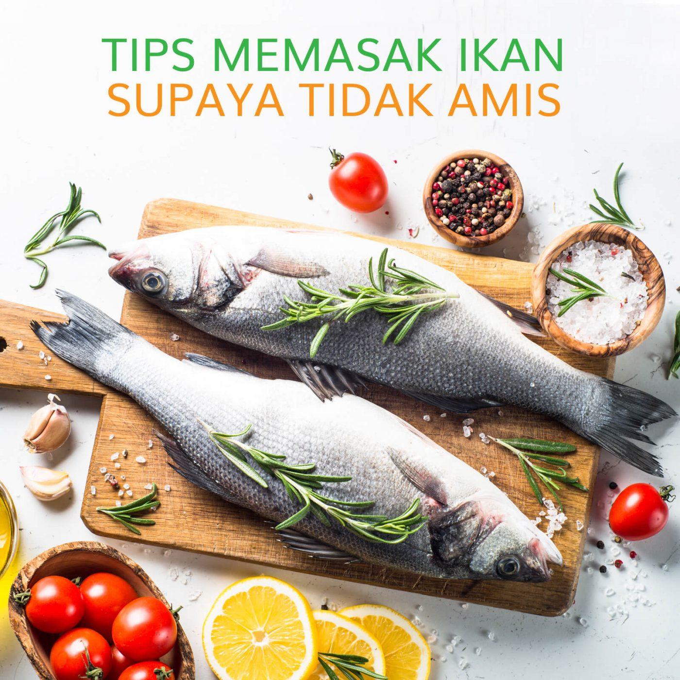 Image TIPS MEMASAK IKAN SUPAYA TIDAK AMIS