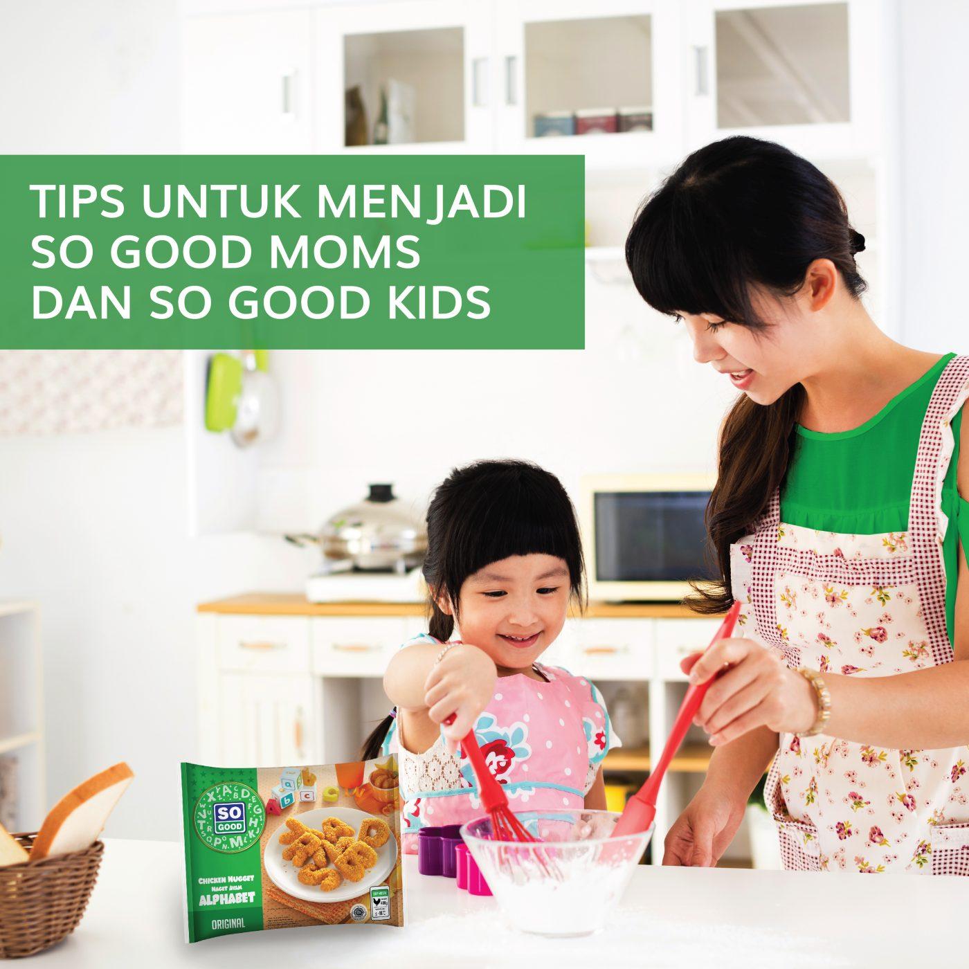 Image TIPS UNTUK MENJADI SO GOOD MOMS DAN SO GOOD KIDS